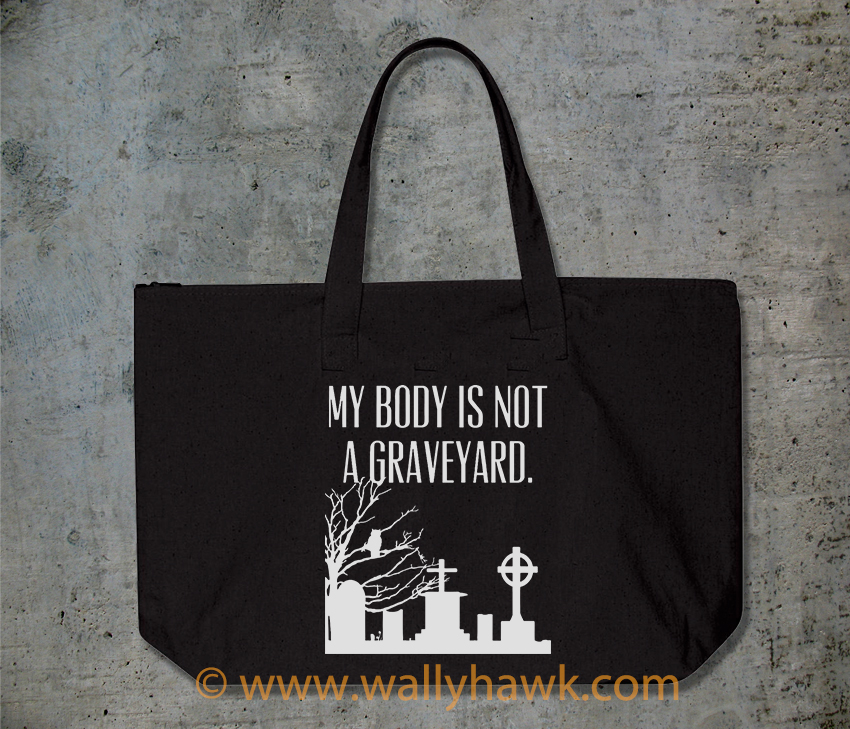 Body Not Graveyard Tote