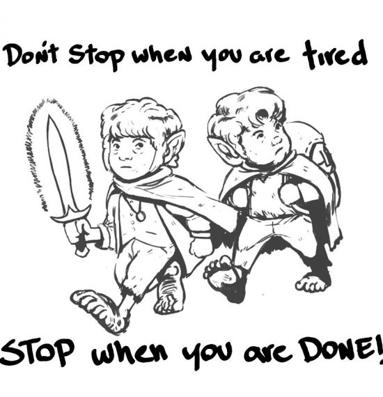 Don't Stop When You're Tired