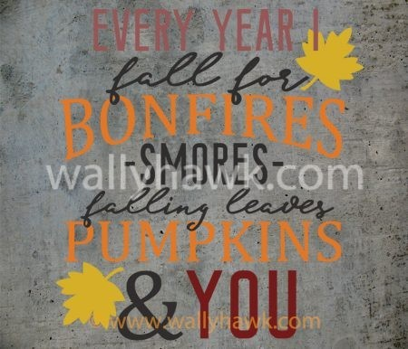 Fall For You Decal