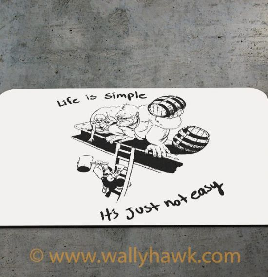 Life is Simple Mousepad - 2
