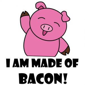 Made of Bacon