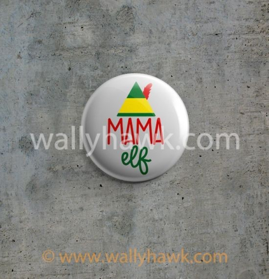 Mama Elf Button