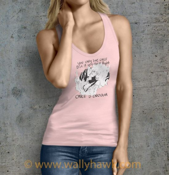 Once is Enough Tank Top - Female Pink