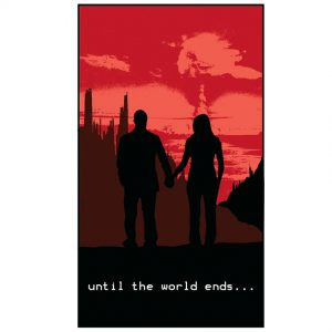 Until The World Ends