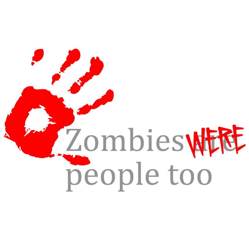 Zombies Were People